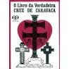 o livro da verdadeira cruz de caravaca