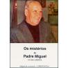 Livro - Os mistérios do Padre Miguel