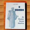 livro – o segredo do dr sousa martins